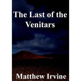 The Last of the Venitars