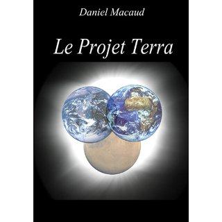 Le Projet Terra Edition Limit?e
