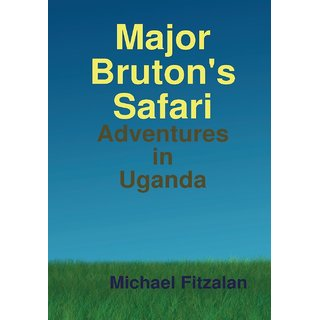 Major Bruton's Safari