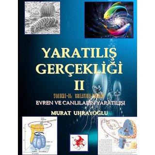 Evrim Teorisi & Yaratilis Gercekligi-II