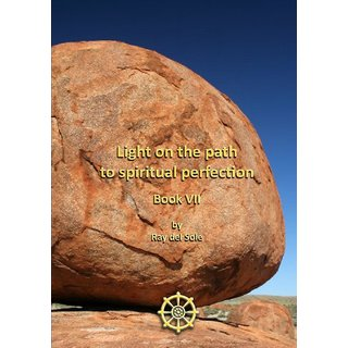 Light on the path to spiritual perfection - Book VII