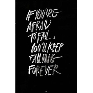 Afraid to Fail Quote Poster