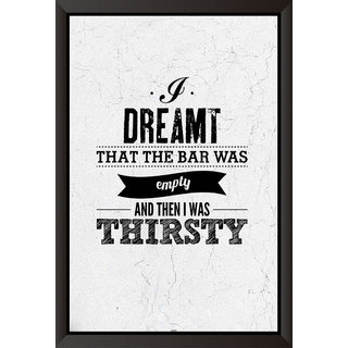 I Dreamt Quote Poster