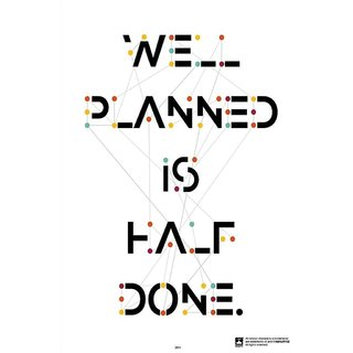 Well Planned Is Half Done