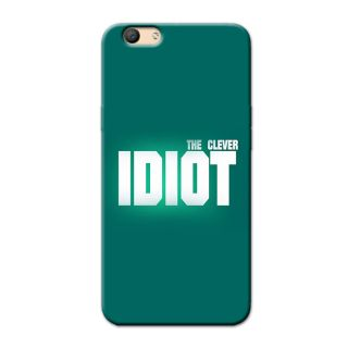IDIOT BACK COVER  FOR OPPO F1 S