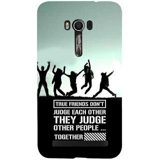 Snapdilla Impressive Funny Frienship Quote Beautiful Phone Case For Asus Zenfone Go ZC500TG