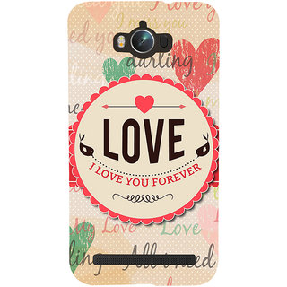 Snapdilla I Love You Forever Quote Trending Valentines Day Lovers Gift Designer Case For Asus Zenfone Max ZC550KL :: Asus Zenfone Max ZC550KL 2016 :: Asus Zenfone Max ZC550KL 6A076IN