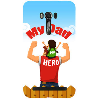 Snapdilla Animated My Dad Is My Hero Impressive Quote Perfect Fathersday Gift Cell Cover For Asus Zenfone Go ZC500TG