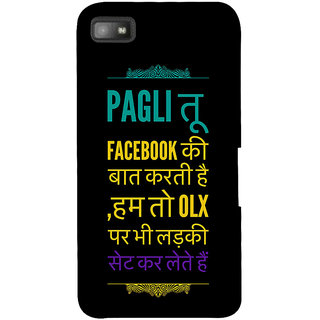 Snapdilla Jhakas Haryana Facebook Ladki Bollywood Hindi Quote Phone Case For BlackBerry Z10