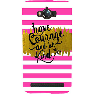 Snapdilla Pink  White Stripes Pattern Be Kind Have Courage Best Quote Phone Case For Asus Zenfone Max