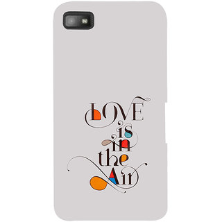 Snapdilla Modern Art White Color Valentine Love Is In The Air Quote Cell Cover For BlackBerry Z10