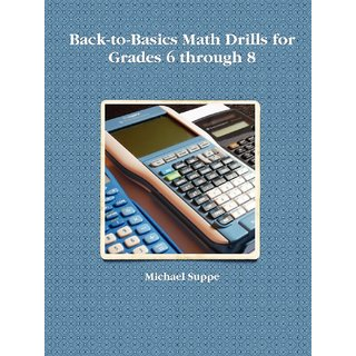 Back-to-Basics Math Drills for Grades 6 through 8 RKC0000442405