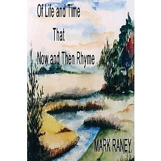 Of Life and Times That Now and Then Rhyme RKC0000459684