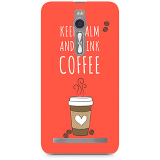 CopyCatz Keep Calm And Have Cofee Premium Printed Case For Asus Zenfone 2