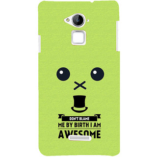 Snapdilla Yellow Background DonT Blame Me I Am Awesome Funny Quote Mobile Cover For Coolpad Note 3