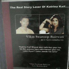 Katrina Kaif Lover Vikas Swaroop Bairwan-but not complete in Hindi