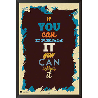 HungOver  If You Can Dream It You Can Do It Poster  With Frame Single Piece (Size 12 x 9)