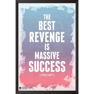 HungOver  The Best Revenge Is Massive Success Poster  With Frame Single Piece (Size 12 x 9)