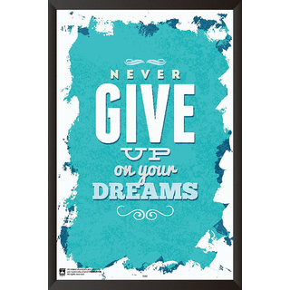 HungOver  Never Give Up Poster  With Frame Single Piece (Size 12 x 9)