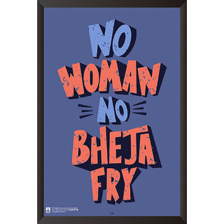 HungOver  No Women No Bheja Fry Poster  With Frame Single Piece (Size 12 x 9)