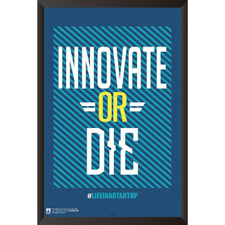 HungOver  Innovative or Die Poster  With Frame Single Piece (Size 12 x 9)