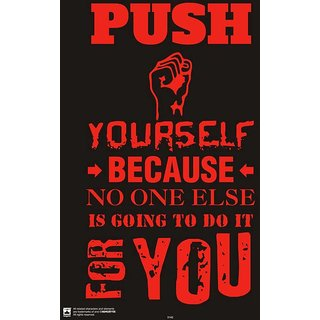 HungOver  Push Yourself Poster  Without Frame Single Piece (Size 12 x 9)