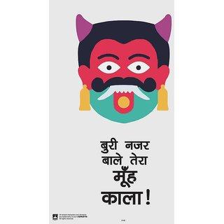 HungOver  Buri Nazar Wale Tera Mooh Kala Poster  Without Frame Single Piece (Size 12 x 9)