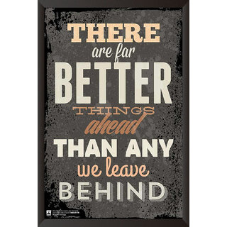 HungOver  There Are Far Better Things Poster  With Frame Single Piece (Size 12 x 9)