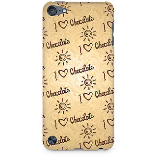 Zenith I love Chocolate Premium Printed Mobile cover For Apple iPod Touch 6