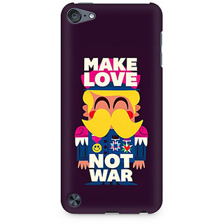 Zenith Make Love Not War Premium Printed Mobile cover For Apple iPod Touch 5