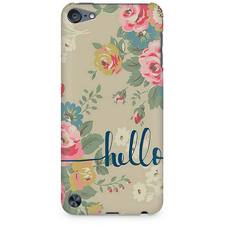 Zenith Flowery Hello Premium Printed Mobile cover For Apple iPod Touch 6