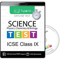 ICSE Class 9 Science(Physics,Chemistry,Biology)  Offlin