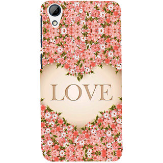 Snapdilla Multi Color Flower Background Heart Shaped Love Quote Pink Mobile Cover For HTC Desire 626