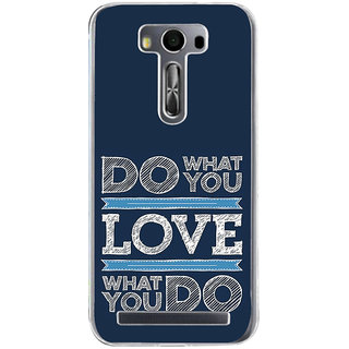 Ifasho Modern Quotes Do What You Love Back Case Cover For Asus Zenfone Selfie