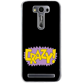 Ifasho Crazy Quotes Back Case Cover For Asus Zenfone Selfie