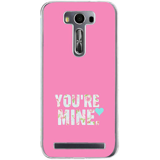 Ifasho Love Quotes You Are Mine Back Case Cover For Asus Zenfone Selfie