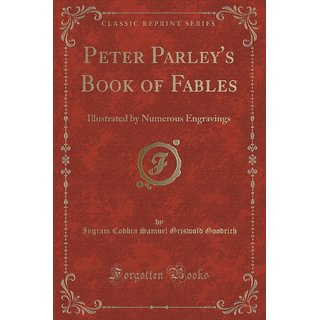 Peter Parley'S Book Of Fables