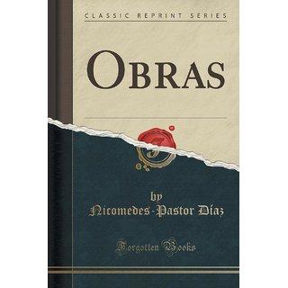 Obras (Classic Reprint)