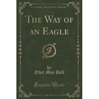 The Way Of An Eagle (Classic Reprint)