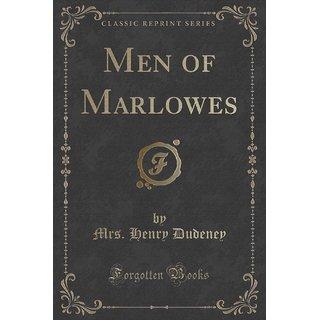 Men Of Marlowes (Classic Reprint)