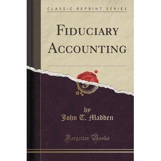 Fiduciary Accounting (Classic Reprint)