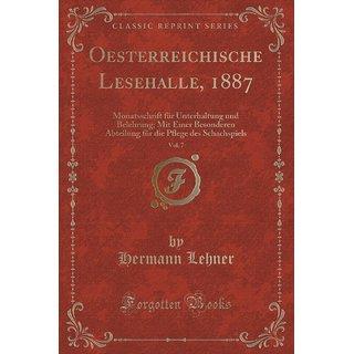 Oesterreichische Lesehalle, 1887, Vol. 7