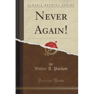 Never Again! (Classic Reprint)