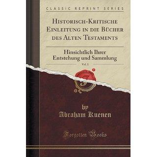 Historisch-Kritische Einleitung In Die B?Cher Des Alten Testaments, Vol. 1
