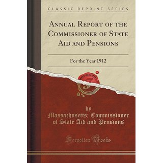 Annual Report Of The Commissioner Of State Aid And Pensions