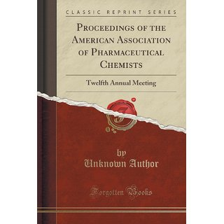Proceedings Of The American Association Of Pharmaceutical Chemists