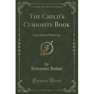 The Child'S Curiosity Book