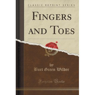 Fingers And Toes (Classic Reprint)