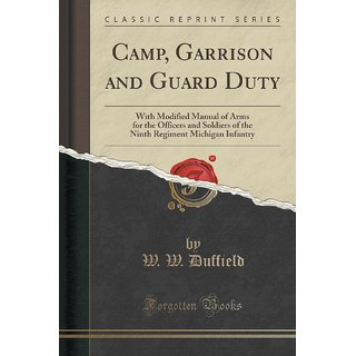 Camp, Garrison And Guard Duty