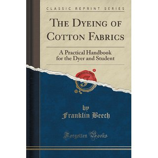 The Dyeing Of Cotton Fabrics